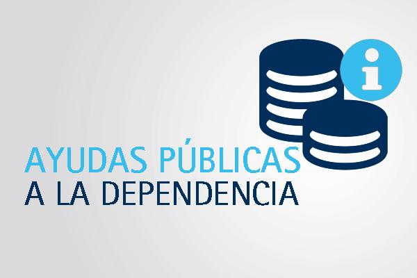 Las ayudas públicas a la dependencia